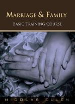 Basic Training: Marriage and Family