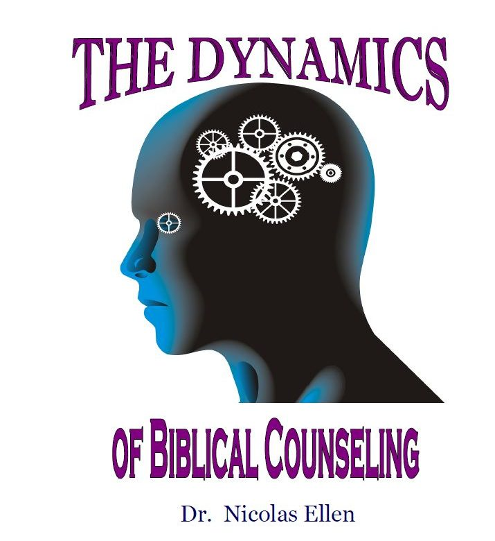 Dynamics of Biblical Counseling