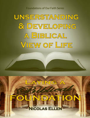 Understanding And Developing A Biblical View Of Life